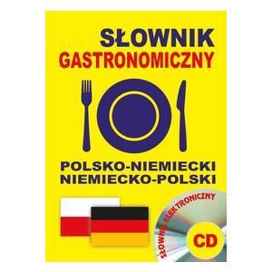 Słownik Gastronomiczny Polsko-Niemiecko-Polski + CD