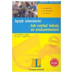 Jak Czytać Teksty ze Zrozumieniem. Język Niemiecki