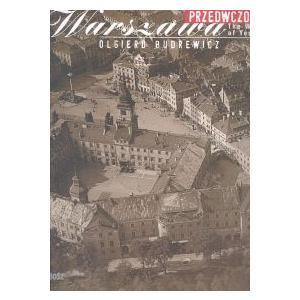 Przedwczorajsza Warszawa /wersja polsko-angielska/ /varsaviana/ antykwariat