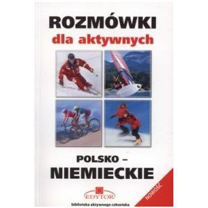 Rozmówki Polsko-Niemieckie dla Aktywnych