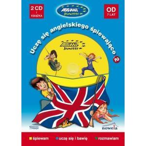 Uczę Się Angielskiego Śpiewająco 2 + CD (Od 7 Lat)