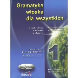 Gramatyka Włoska dla Wszystkich. Tom 1