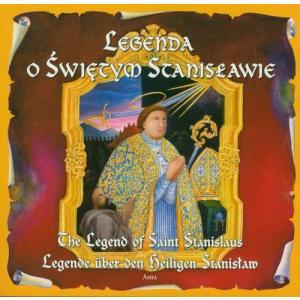 Legenda o świętym Stanisławie wydanie polsko-angielsko-niemieckie