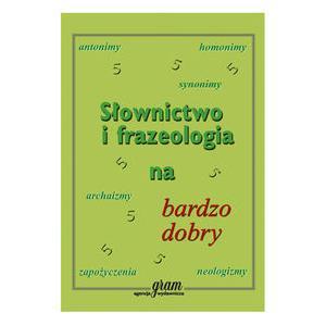 Słownictwo i frazeologia na bardzo dobry
