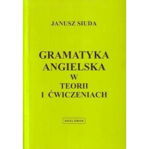 Gramatyka Angielska w Teorii i Ćwiczeniach