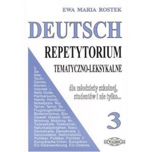 Deutsch. Repetytorium Tematyczno-Leksykalne 3