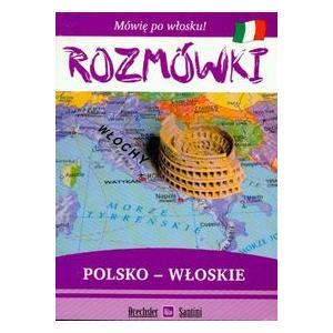 Mówię po Włosku. Rozmówki Polsko-Włoskie