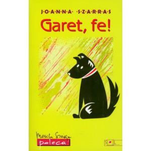 Garet, fe!