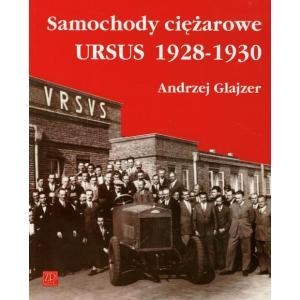 Samochody ciężarowe Ursus 1928-1930 /varsaviana/
