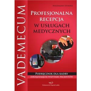 Profesjonalna recepcja w usługach medycznych