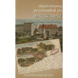 Ilustrowany przewodnik po Warszawie z grafikami Andriollego /varsaviana/