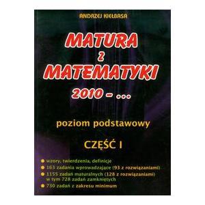 Matura z matematyki 2010 - ... Cz. 1. Podst. Zb. zadań. 2009