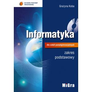 Informatyka LO Podręcznik +CD Zakres podstawowy