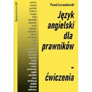 Język Angielski dla Prawników. Ćwiczenia