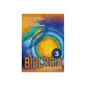 Biologia 3. Zbiór Zadań Wraz z Odpowiedziami Dla Kandydatów na Uniwersytety Medyczne i Kierunki Przyrodnicze Zdających Maturę z Biologii