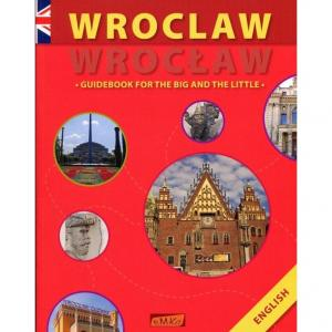 Wroclaw - Wrocław Guidebook For The Big And The Little