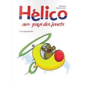 Helico Aux Pays Des Jouets Nouvelle Edition. Podręcznik + CD