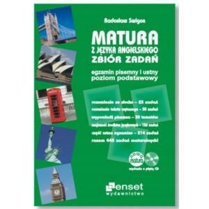Matura z Języka Angielskiego. Zbiór Zadań Egzamin Pisemny i Ustny Poziom Podstawowy + CD wyd.4