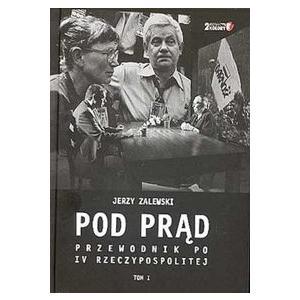 Pod Prąd. Przewodnik po IV Rzeczypospolitej