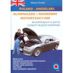 Polsko-Angielski Słowniczek i Rozmówki Motoryzacyjne