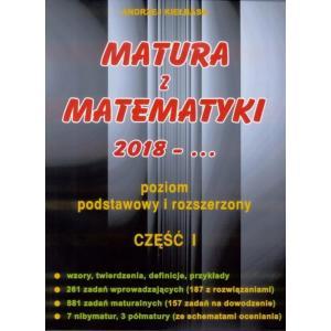 Matura z Matematyki od 2018. Część 1. Poziom Podstawowy i Rozszerzony