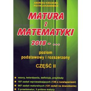 Matura z Matematyki od 2018. Część 2. Poziom Podstawowy i Rozszerzony