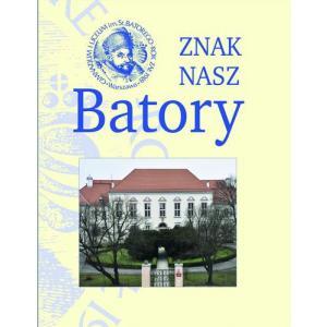 Znak nasz Batory Rozmowy z absolwentami /varsaviana/