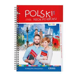 Polski krok po kroku Junior 1 Podręcznik Nauczyciela