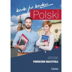 Polski krok po kroku A2. Podręcznik Nauczyciela