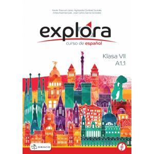 Explora 1 A1.1. Podręcznik + CD. Klasa VII. Szkoła Podstawowa