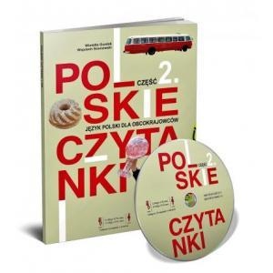 Polskie Czytanki 2. B1 Teksty do Czytania i Słuchania dla Uczących Się Języka Polskiego Jako Obcego Na Poziomie B1