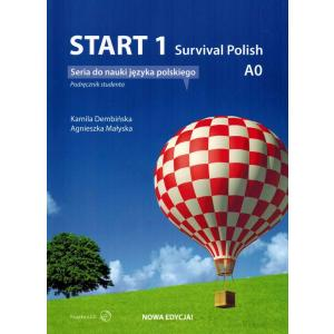 Start 1. Survival Polish. Podręcznik do Nauki Języka Polskiego na Poziomie A0 z Płytą CD