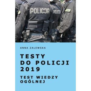 Testy do Policji 2019. Test Wiedzy Ogólnej