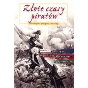 Złote czasy piratów Interaktywna przygoda z historia
