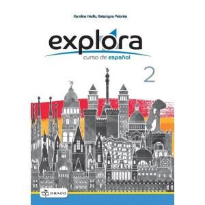 Explora 2 A1.2. Ćwiczenia. Klasa VIII. Szkoła Podstawowa