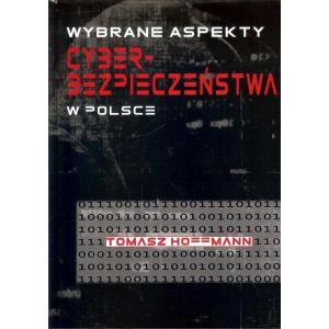 Wybrane Aspekty Cyberbezpieczeństwa w Polsce