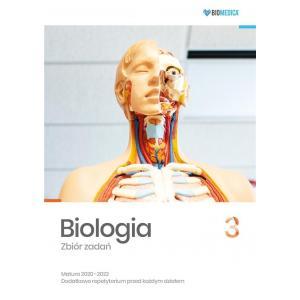 Biologia 3. Zbiór Zadań. Matura 2020-2022