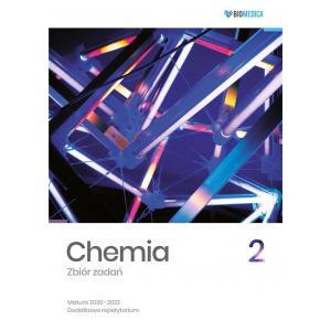 Chemia 2. Zbiór Zadań. Matura 2020-2022