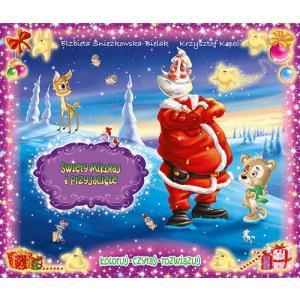 Koloruj, czytaj, rozwiązuj. Święty Mikołaj i przyjaciele