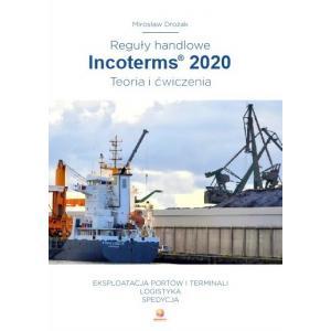Reguły handlowe. Incoterms 2020. Teoria i ćwiczenia