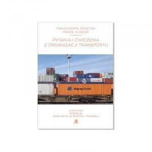Pytania i ćwiczenia z organizacji transportu
