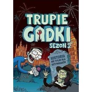 Trupie Gadki. Sezon 2. Komiks