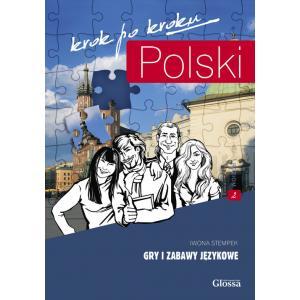 Polski Krok po Kroku. Gry i Zabawy Językowe. Poziom 2