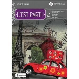 C'est Parti! 2 Zeszyt ćwiczeń