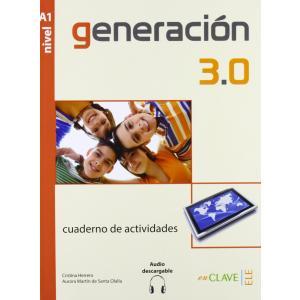 Generacion 3.0 A1. Ćwiczenia + Audio Online