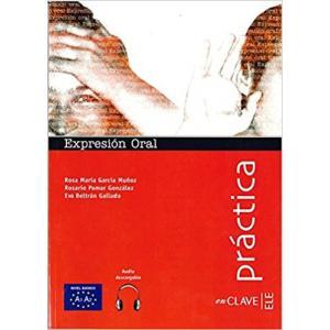Expresion Oral. A1-A2 Nivel Basico + CD