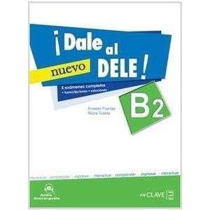 Dale al DELE! B2 Nuevo. Podręcznik + CD
