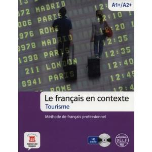 Le francais en contexte. Tourisme