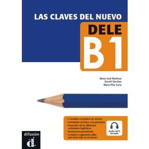 Las Claves Del Neuvo DELE B1 + MP3