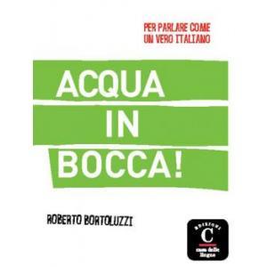 Acqua in Bocca!